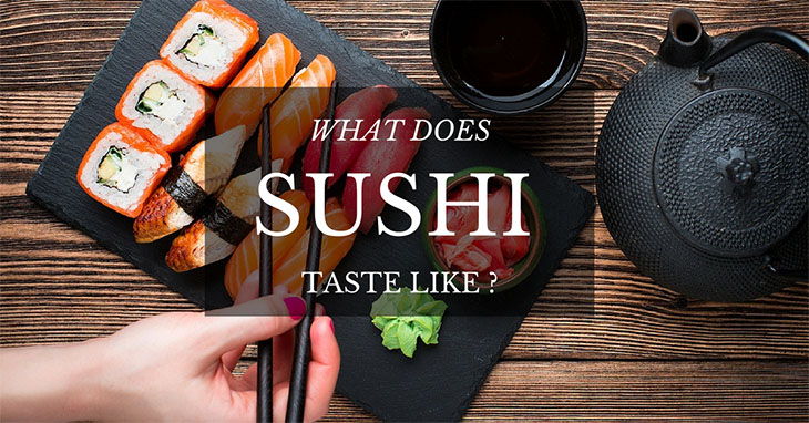 what does sushi taste like