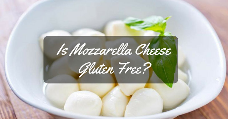 is mozzarella cheese gluten free